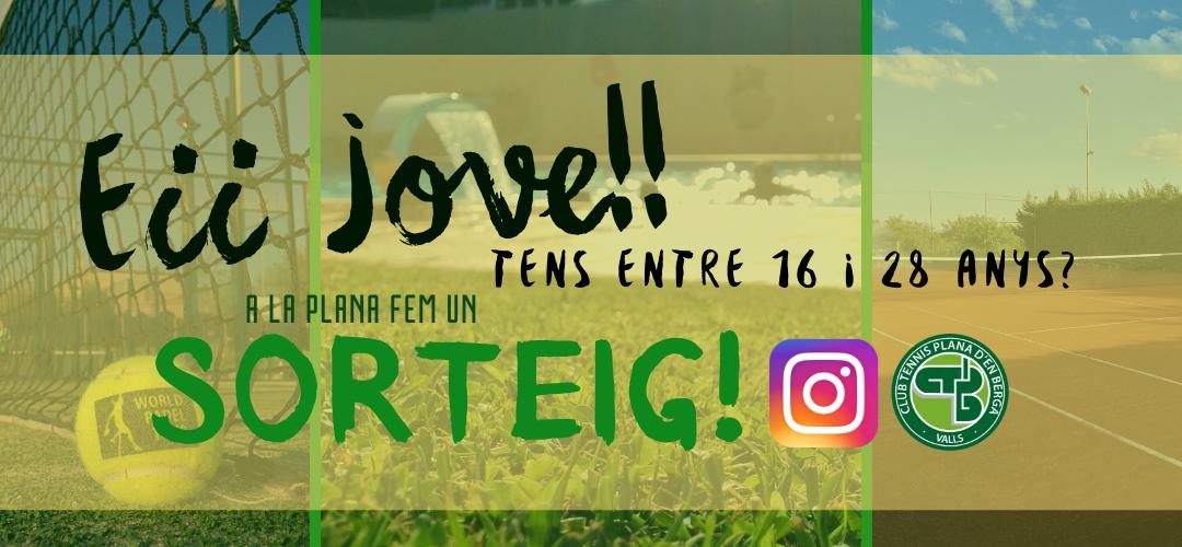 SORTEIG a Instagram! 1 mes gratis per una persona jove!!